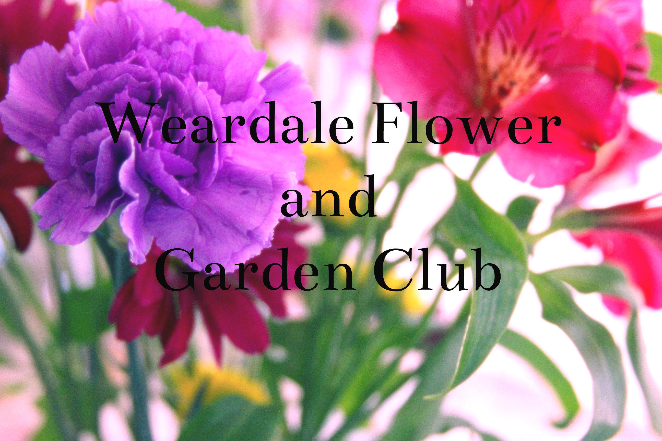 Weardale Flower and Garden Club